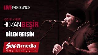 Hozan Beşir - Bilen Gelsin - [© 2019 Live Performance]