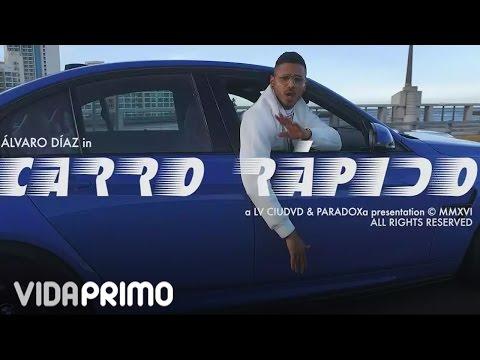 Álvaro Díaz - Carro Rapido [Official Video]