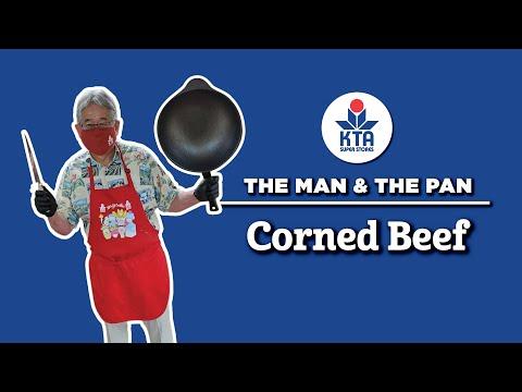 KTA's The Man & The Pan - Corned Beef Recipe