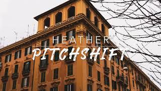 8D Heather — Conan Gray | PitchShift