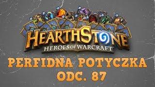 Perfidna potyczka... HearthStone: Heroes of Warcraft. Odc. 87 - Spartakiada