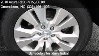 2010 Acura RDX Base 4dr SUV For Sale In Greensboro NC 27405
