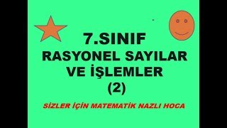 2018-2019 7.SINIF MATEMATİK RASYONEL SAYILAR VE İŞLEMLER-2-