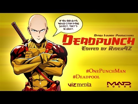 Deadpunch Trailer - Deadpool/One-Punch Man Parody