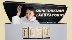 Onni Tonkija maistelee 1–4 vuotta vanhoja tofuja