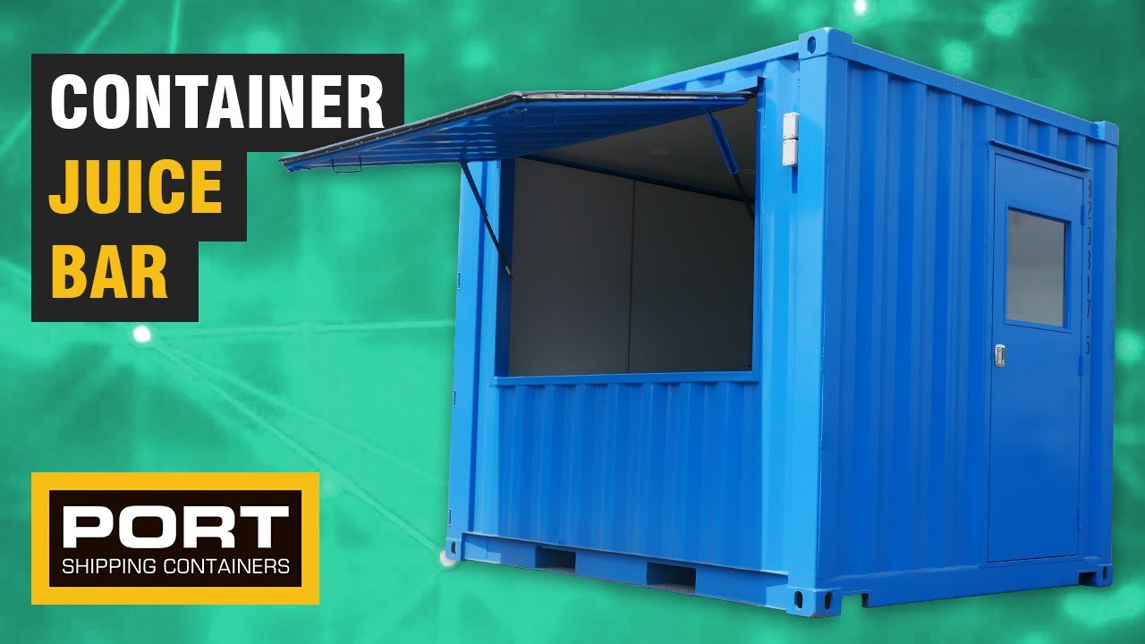 10ft Container Juice Bar Port Shipping Containers Youtube