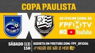 Rio Claro 2 x 3 Votuporanguense - Copa Paulista 2018