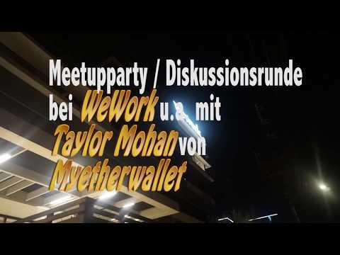 Meetupparty / Diskussionsrunde u.a. mit Taylor Mohan von Myetherwallet