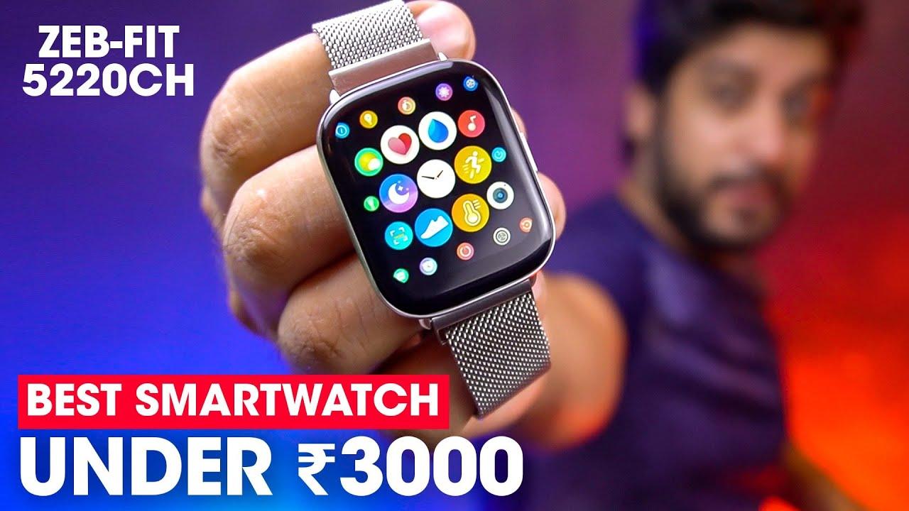 BEST SMARTWATCH UNDER ₹ 3000!! ⚡️ Zebronics ZEB FIT 5220CH Review!! [LIMITED EDITION] #AmanDhingra