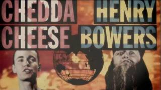 Henry Bowers vs. Chedda Cheese