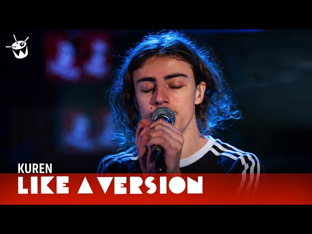 Kuren covers French Montana 'Unforgettable' for Like A Version