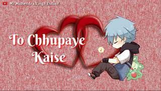 Hale Dil koi chupaye WhatsApp status Mp4 HD Video WapWon