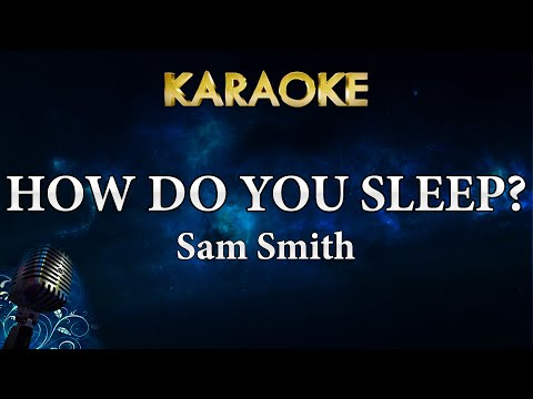 Sam Smith - How Do You Sleep? (Karaoke Instrumental)