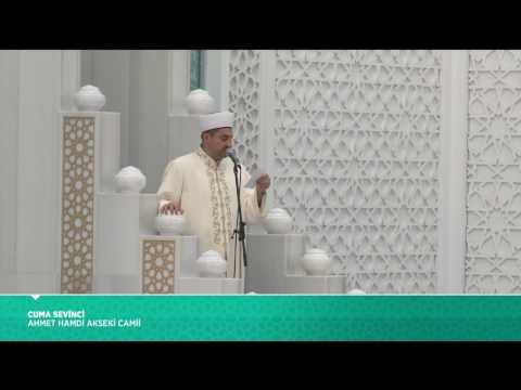 Cuma Hutbesi - 21 Temmuz 2017