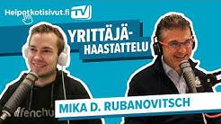 Yrittäjähaastattelu: Mika D. Rubanovitsch / MYYNTI