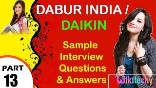 dabur india   daikin top most interview questions and answers for freshers experienced tips