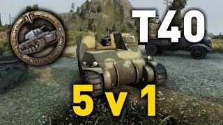World of Tanks || T40 - 5 v 1