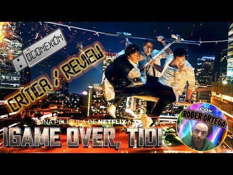 Crítica / Review: Game over, tío! (2018)
