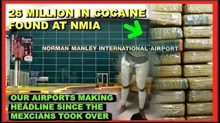 26 million -Jamaica's airports has become drug hubs !?