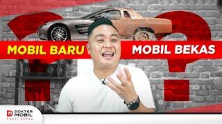 Lebih Baik Beli Mobil Baru Pajak 0% atau Beli Mobil Bekas - Dokter Mobil Indonesia