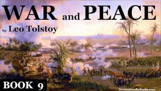 WAR AND PEACE by Leo Tolstoy BOOK 9 - FULL Audio Book | Greatest Audio Books