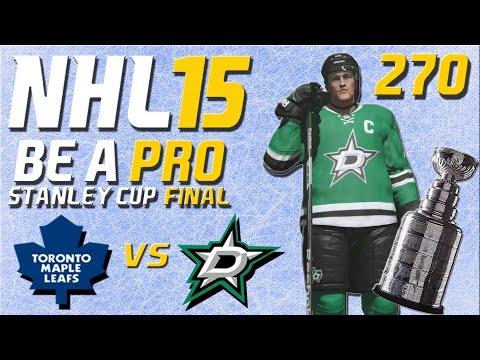 NHL 15 [Be A Pro] #270 - Toronto Maple Leafs - Dallas Stars (Stanley Cup Final Spiel 4)