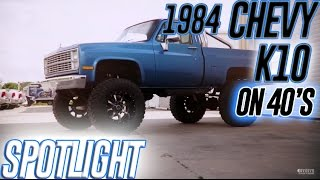 """Spotlight - 1984 Chevrolet K10 with 9"""" lift, 20x12's and 40's"""