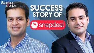 Snapdeal Success Story | Snapdeal Founders Kunal Bahl and Rohit Bansal Biography | Startup Stories