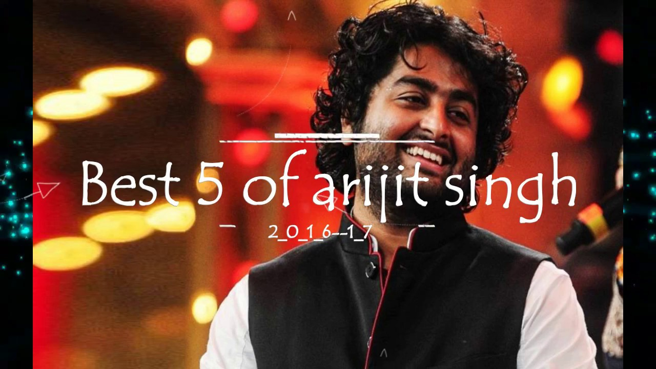 Mega Hit Songs Collection – Arijit Singh | Moviez