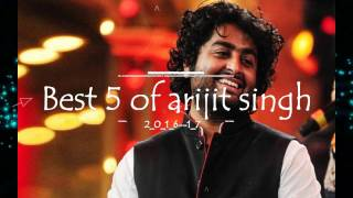 best-songs-of-arijit-singh-2016-17