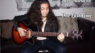 Ariana Grande ft. Kendji Girac - One Last Time (Attends-Moi) Version Guitar Inès Cover