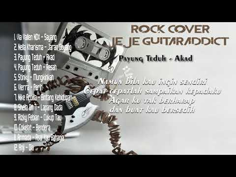 Best Rock Cover (Jeje Guitaraddict) plus Lirik