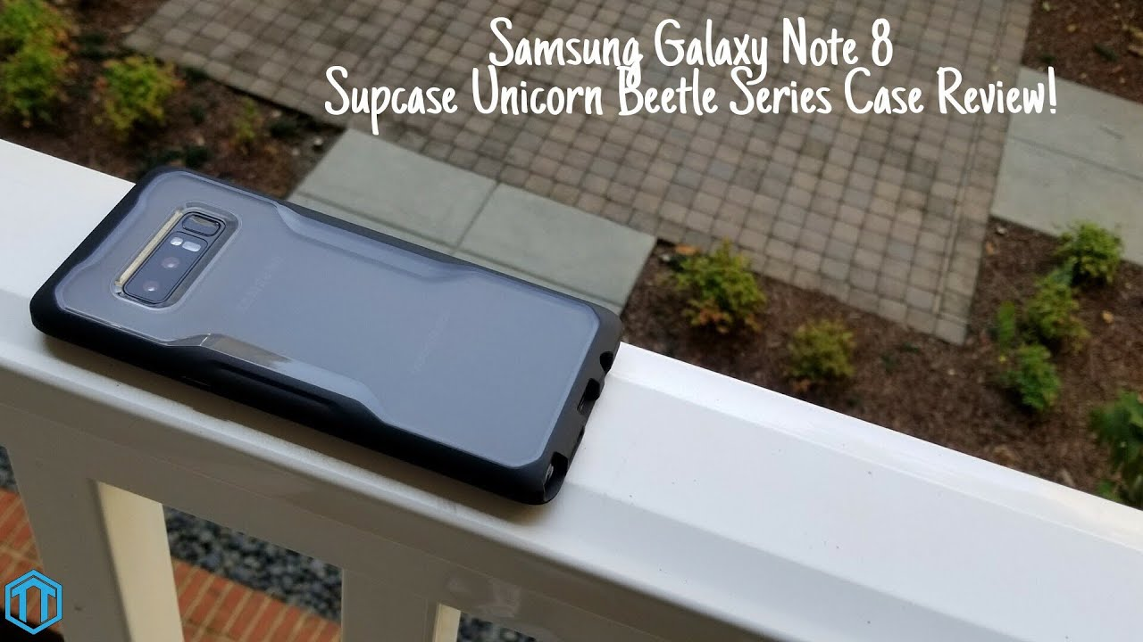 the best attitude 7feb1 679c3 Samsung Galaxy Note 8 Supcase Unicorn Beetle Series Case Review!
