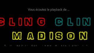 """Playback du madison""""CLING CLING MADISON"""" composé par E. Rolland – E.Laroche"""
