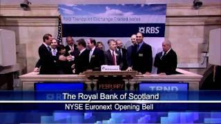 1 Feb 2011 The Royal Bank of Scotland rang NYSE Opening Bell