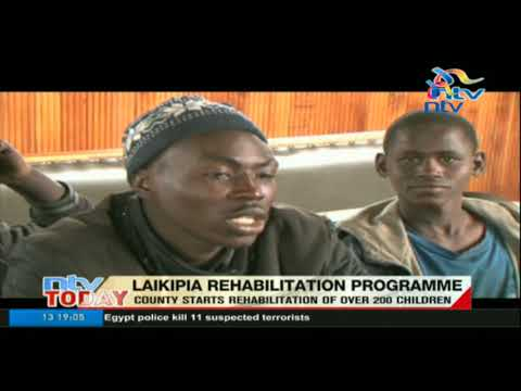 Laikipia county starts rehabilitation of over 200 children