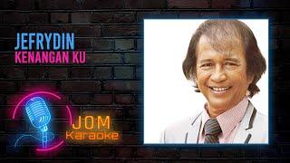 Jefrydin - Kenangan Ku (Official Karaoke Video)