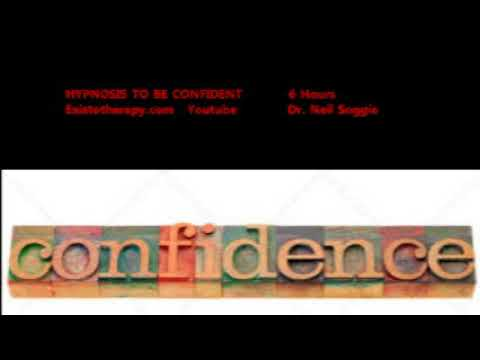 Hypnosis For Confidence And Success - 6 Hours - Dr. Neil Soggie - Existotherapy.com