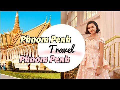 Travel Diary   Phnom Penh 🇰🇭