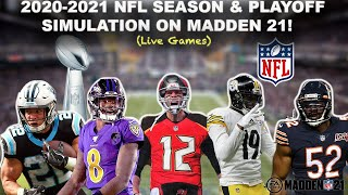 Simulating the 2020-2021 NFL Season & PLAYOFFS ON MADDEN 21! (W/Live Games)
