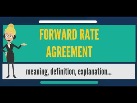 What Is Forward Rate Agreement What Does Forward Rate Agreement