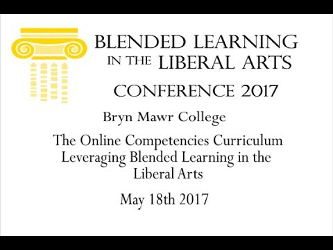 The Online Competencies Curriculum - Leveraging Blended Learning in the Liberal Arts