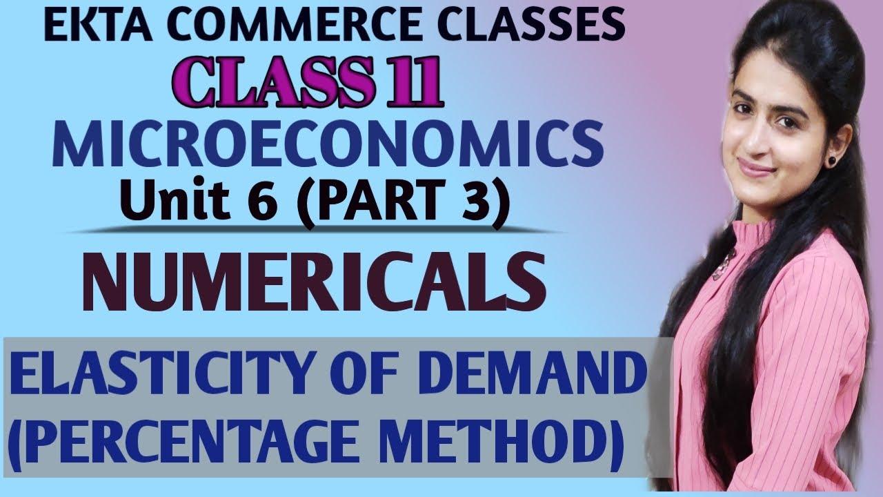 Numericals Of Price Elasticity Of Demand Unit 6 Part 3