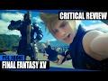 Final Fantasy XV Critical Review