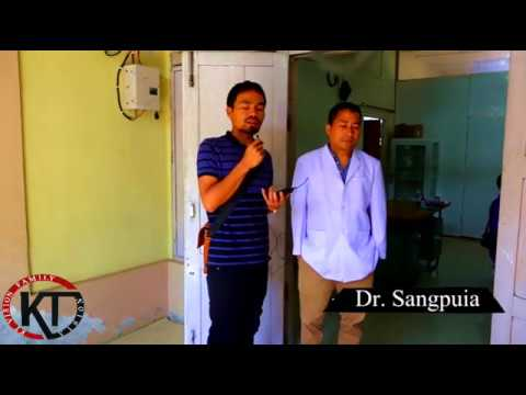 Civil Hospital Lawngtlai A ISOLATION WARD Chungchang A Dr.Sangpuia Kawmna - KT Vision Special Report