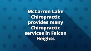 Chiropractic Services At McCarron Lake Chiropractic in Falcon Heights