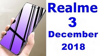 Realme 3 launch date In India, Price, Specifications, Features, Review, Camera