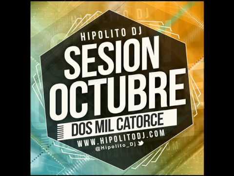 05.Hipolito Dj - Sesion Octubre 2014