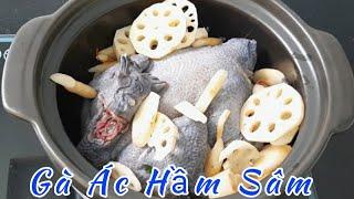 Gà Ác Hầm Sâm - Món Ăn Rất Tốt Cho Mẹ Bầu