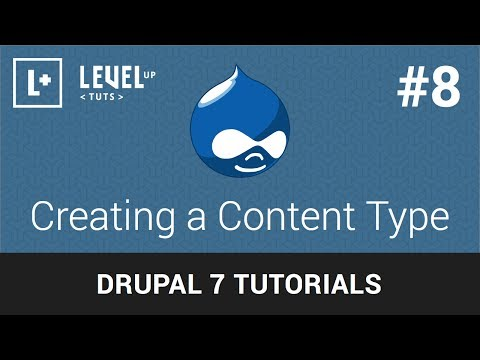 Drupal Tutorials #8 – Creating a Content Type